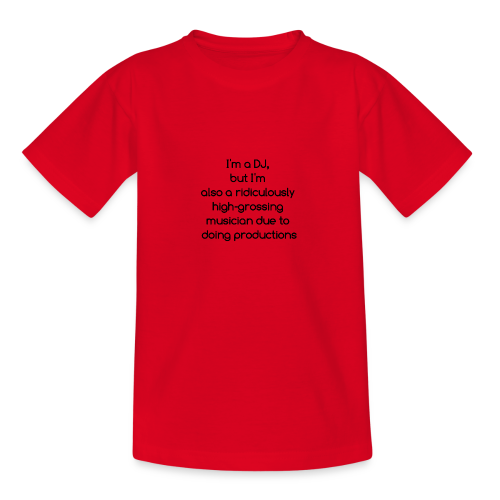 IM A DJ! - Teenager T-shirt