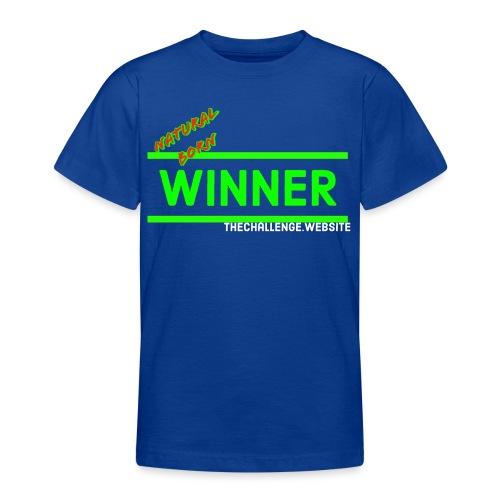 Natural Born Winner ll - Teenager T-Shirt