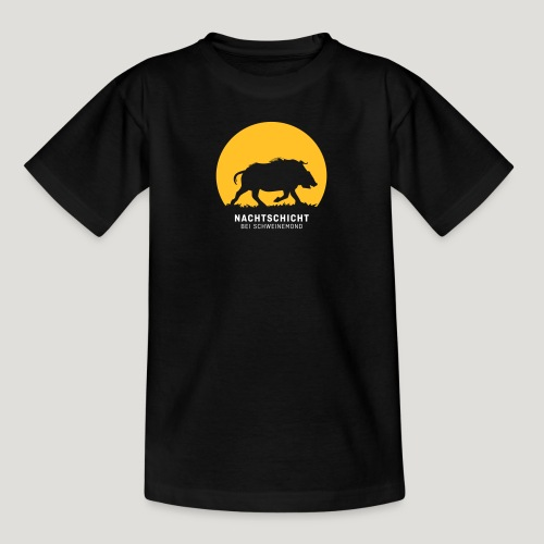 Nachtschicht bei Schweinemond! Jäger Shirt Jaeger - Teenager T-Shirt