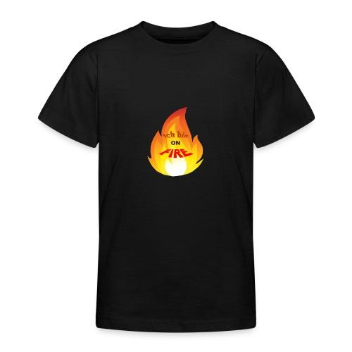 On Fire - Teenager T-Shirt