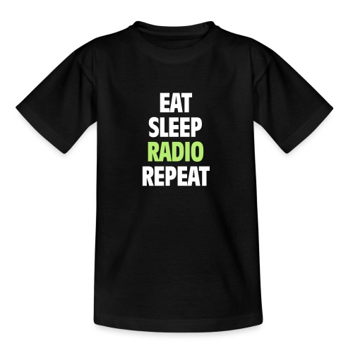 Eat Sleep Radio Repeat T-shirt - T-shirt tonåring