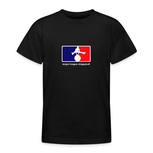 Major League Skippyball - Teenager T-shirt