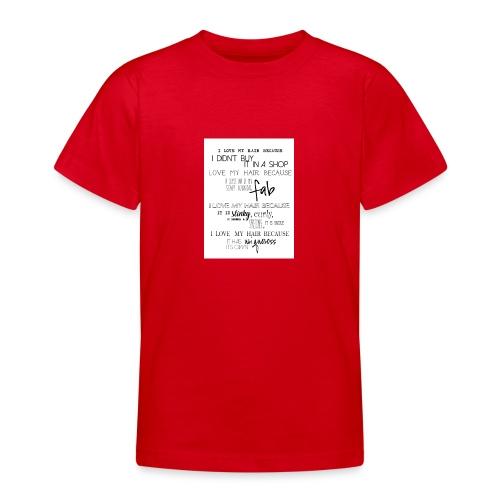 I LOVE MY HAIR - Teenage T-Shirt