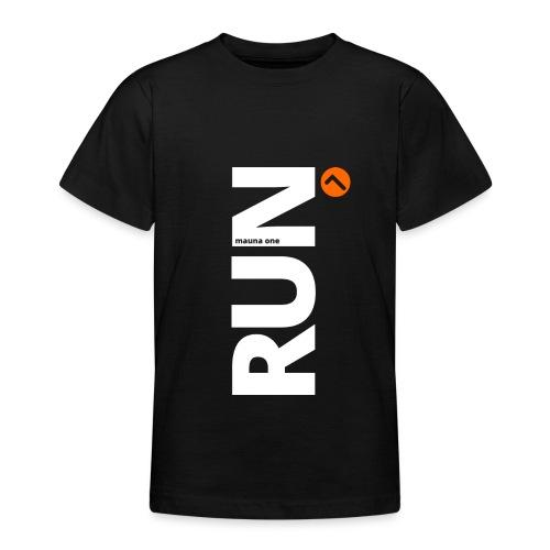 RUN mauna one orange, Geschnekidee, Geschenk - Teenager T-Shirt