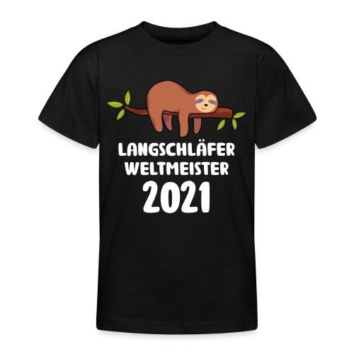 Faultier Spruch Schlafen Schlafshirt Geschenk - Teenager T-Shirt