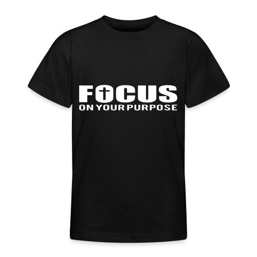 Sany O. Jesus T Shirt Focus On Your Purpose Cross - Teenager T-Shirt