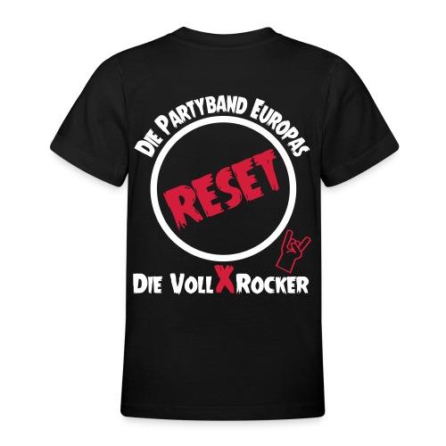 RESET die Vollxrocker - Teenager T-Shirt