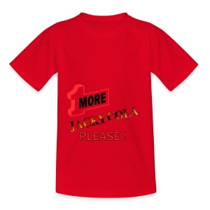 1 MORE Jacky Cola - Teenager T-Shirt