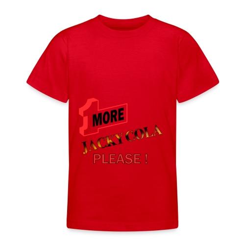 1 MORE Jacky Cola - Teenager T-Shirt