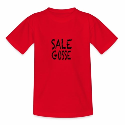sale gosse - T-shirt Ado