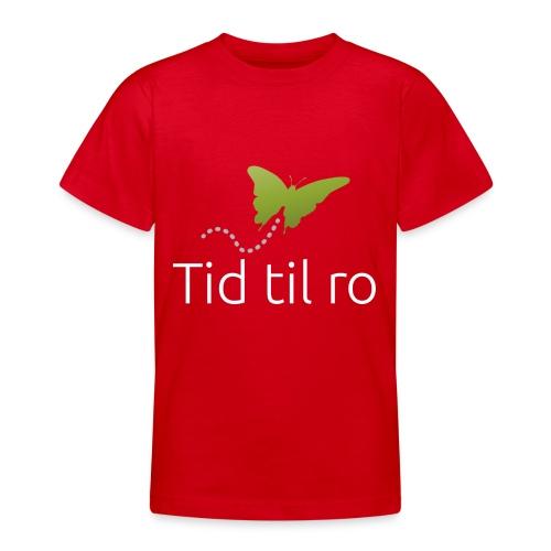 Tid til ro - Teenager-T-shirt