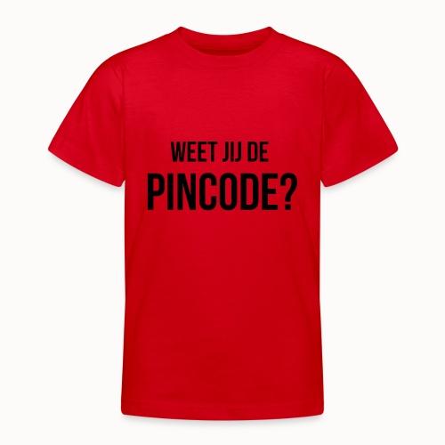 Weet jij de Pincode? - Teenager T-shirt