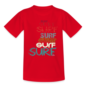 Surfing dreams for surf addicted, by kite-mallorca - Teenage T-shirt