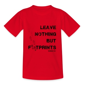 Leave Nothing But Footprints (Black Text) - Teenage T-shirt