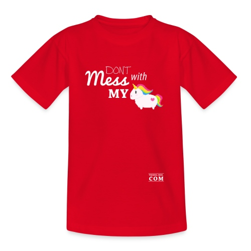 Don´t mess with my unicorn - Teenager T-Shirt