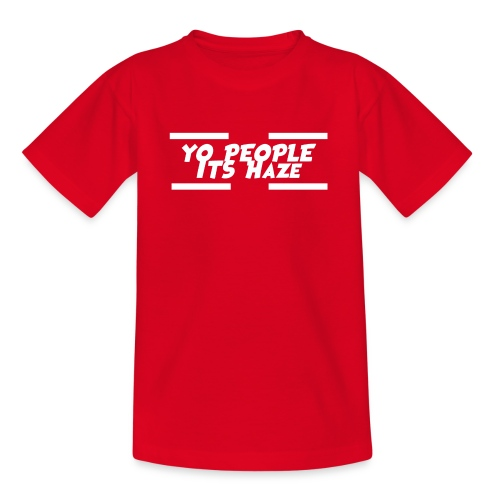 Yo People Its Haze Design - Teenage T-Shirt