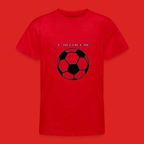 Goals - Teenage T-Shirt