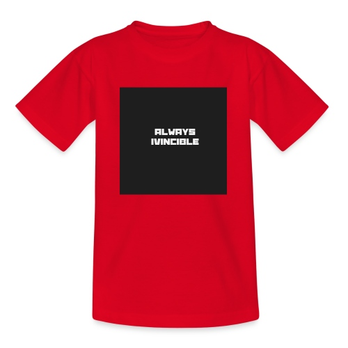 ALWAYS INVINCIBLE - Teenage T-shirt
