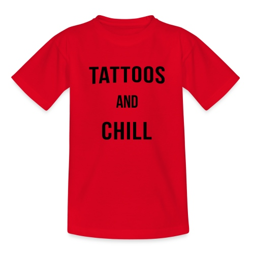 Tattoos and Chill Tätowiert Geschenk - Teenager T-Shirt