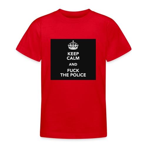 #KeepCalmAndFuckThePolice - T-shirt tonåring