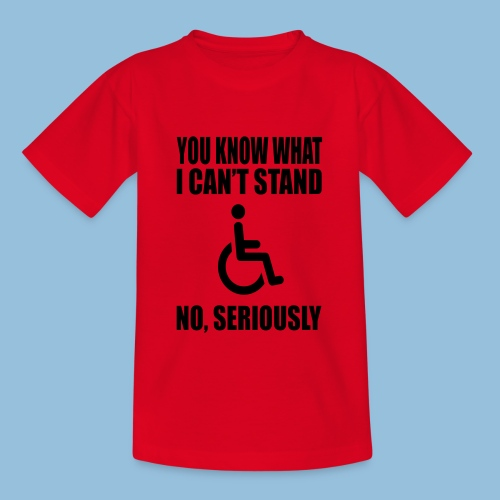 Can tstand1 - Teenager T-shirt