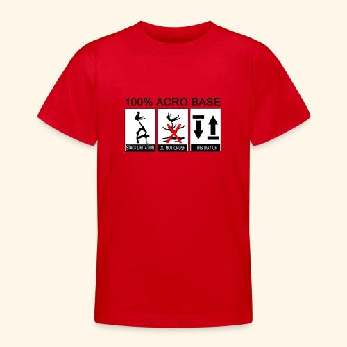 100% Acro Base - Women - Teenage T-Shirt