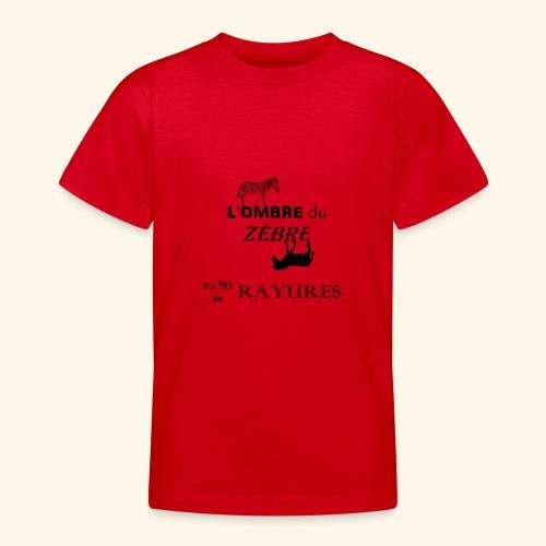 l'ombre du zèbre noir - T-shirt Ado