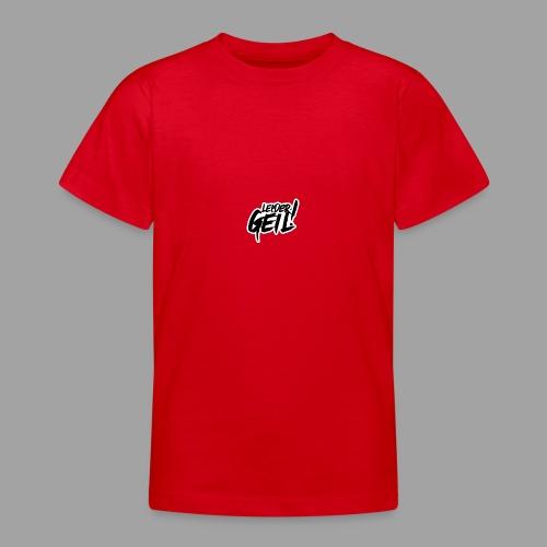 LeiderGeil-Schwarz - Teenager T-Shirt
