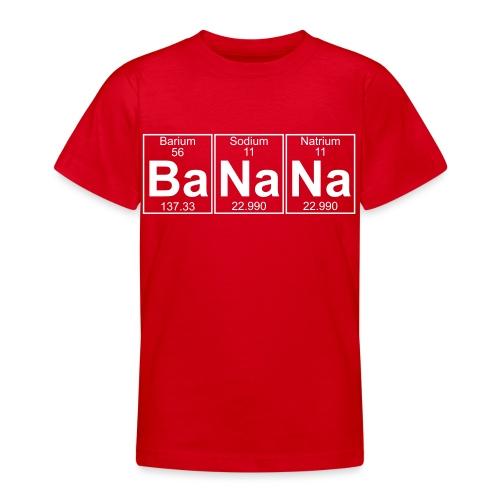 Ba-Na-Na (banana) - Full - Teenage T-Shirt