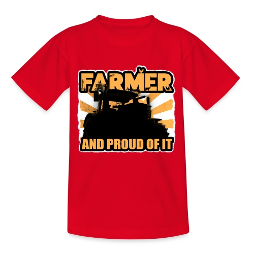 Farmer, and proud of it - Teenager T-shirt
