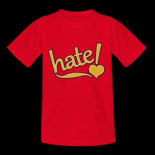 hate ! - T-shirt Ado