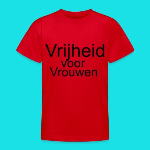 Vrijheid voor vrouwen - Teenager T-shirt