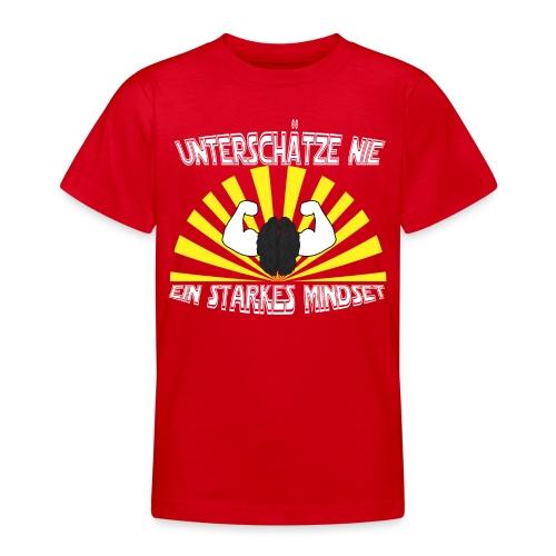 Unterschätze nie ein starkes Mindset - Teenager T-Shirt