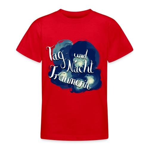 Tag- und Nachtträumerin - Teenager T-Shirt