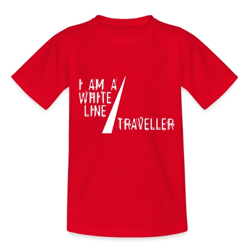 i am a white line traveller - Teenager T-shirt