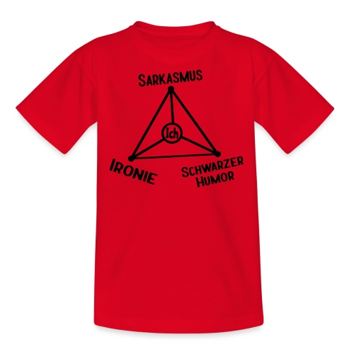 Ironie Sarkasmus Schwarzer Humor Nerd Dreieck - Teenager T-Shirt