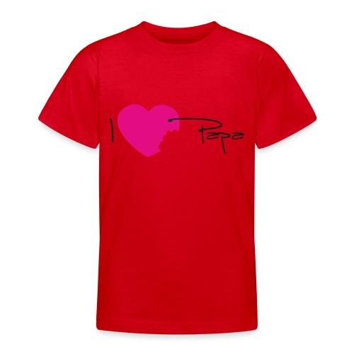 I love papa - T-shirt Ado