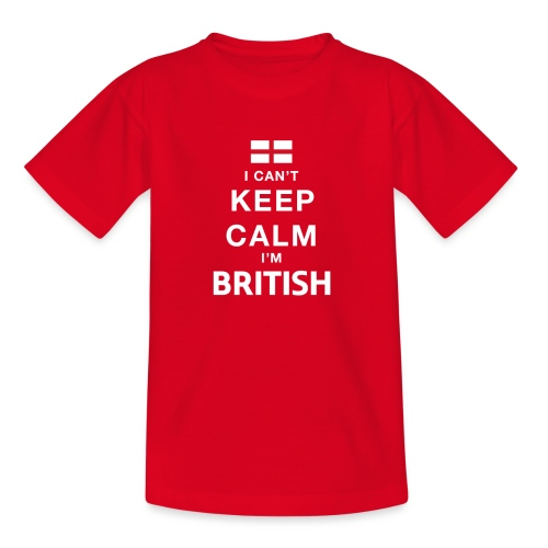 I CAN T KEEP CALM british - Teenager T-Shirt