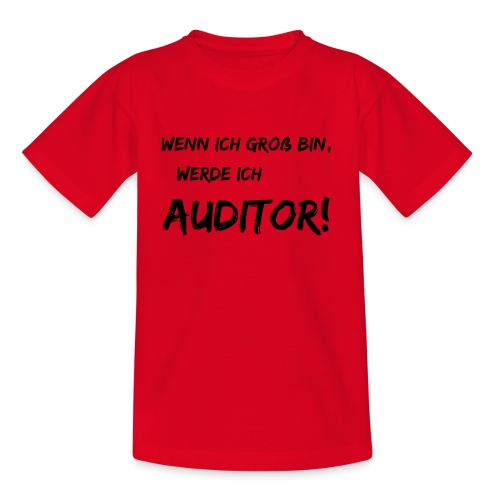 wenn ich gross bin... auditor black - Teenager T-Shirt