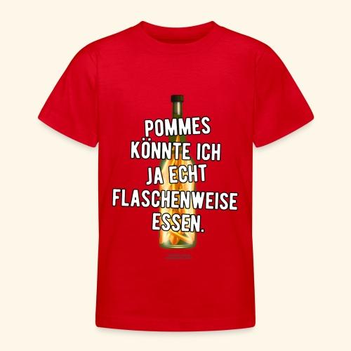 Lustiges Sprüche T-Shirt Flasche Pommes Frites - Teenager T-Shirt