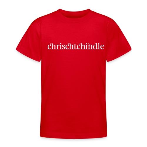 chrischtchindle - Teenager T-Shirt