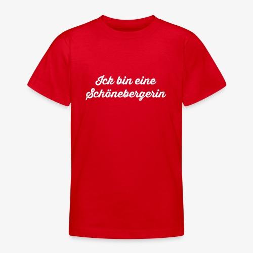 Ick bin eine Schönebergerin - Teenager T-Shirt