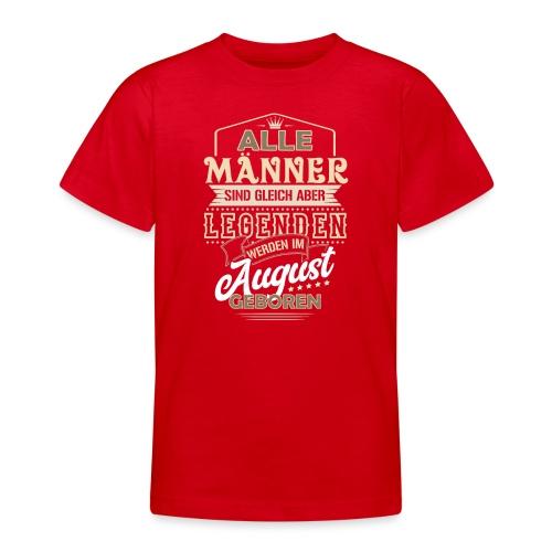 Mann Männer Legende Geburtstag Geschenk August - Teenager T-Shirt