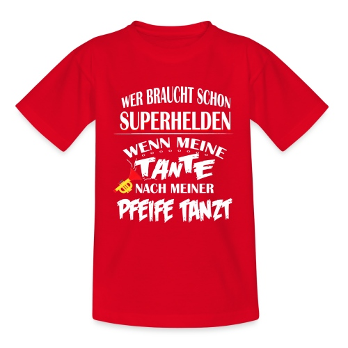 tante PFeife tantz neu - Teenager T-Shirt
