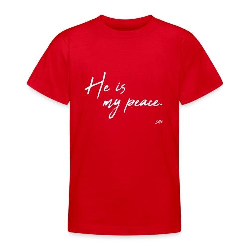 He is my peace. - T-shirt Ado