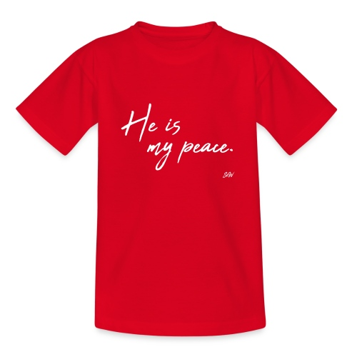 He is my peace. - T-shirt Ado