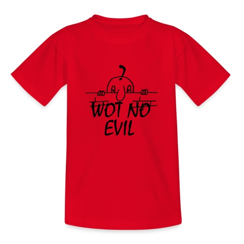 WOT NO EVIL - Teenage T-Shirt