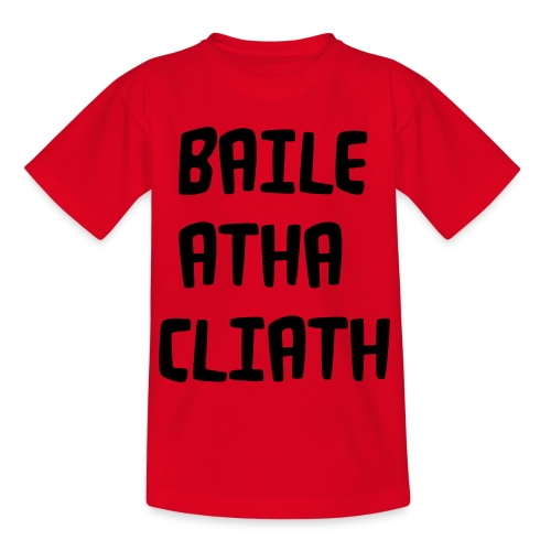 baileathacliath - Teenage T-Shirt