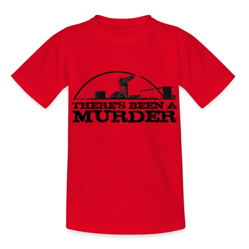 There's Been A Murder - Teenage T-Shirt