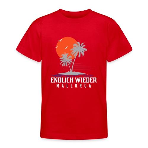 Endlich wieder Mallorca! Mallorca - Geschenkidee - Teenager T-Shirt